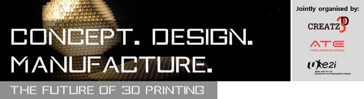 Additive Manufacturing Seminar- Concept. Design.Manufacture
